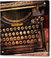 Steampunk - Just An Ordinary Typewriter  Acrylic Print