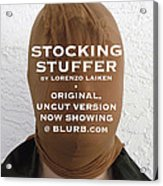Stocking Stuffer  Uncut Acrylic Print by Lorenzo Laiken