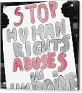 Stop Abuses  Acrylic Print