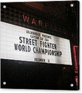Street Fighter World Championship - Warfield Marquis Sign Acrylic Print