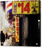 Streets Of New York - Haircut 14 Dollars Acrylic Print