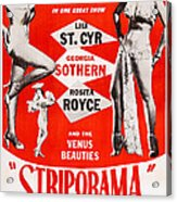 Striporama, Us Poster, From Left Lili Acrylic Print