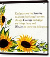 Sunflowers And Serenity Prayer Acrylic Print by Barbara Griffin