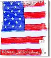 Sweet Land Of Liberty Acrylic Print
