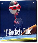 T-buckets Rule Acrylic Print by Jill Reger