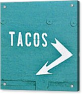 Tacos Acrylic Print by Art Block Collections