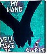 Take My Hand Acrylic Print