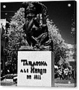 Tarragona Als Herois De 1811 Sculpture On Rambla Nova Avenue In Central Tarragona Catalonia Spain Acrylic Print