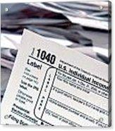 Tax Time  Acrylic Print