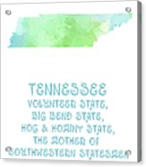 Tennessee - Volunteer State - Big Bend State - Hog And Hominy State Acrylic Print