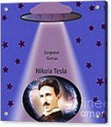 Tesla The Gorgeous Genius Acrylic Print