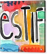 Testify Greeting Card- Colorful Painting Acrylic Print