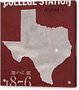 Texas A And M University Aggies College Station College Town State Map Poster Series No 106 Acrylic Print