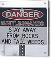 Texas Danger Rattle Snakes Signage Acrylic Print