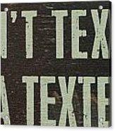 Texting Acrylic Print