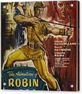 The Adventures Of Robin Hood  Acrylic Print