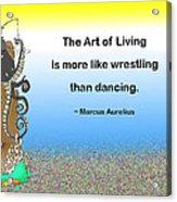 The Art Of Living Acrylic Print