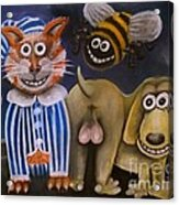 The Bees Knees The Cats Pyjamas And The Dogs Bollocks Acrylic Print