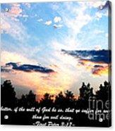 The Bible First Peter Three Seventeen Acrylic Print
