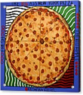The Big Ass New York Pizza Acrylic Print by Anthony Falbo