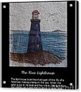 The Blue Lighthouse Acrylic Print