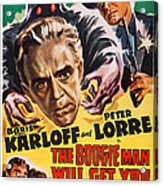 The Boogie Man Will Get You, Us Poster Acrylic Print