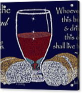 The Bread Of Life Acrylic Print by Robyn Stacey