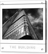 The Building Poster Acrylic Print