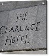 The Clarence Hotel Owned By U2 Acrylic Print