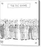 The D. C. Shake Acrylic Print