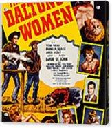 The Daltons Women, Lash Larue, Far Acrylic Print