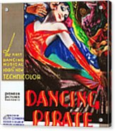 The Dancing Pirate, Us Poster Art Acrylic Print