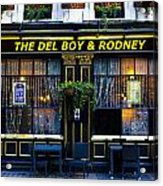 The Del Boy And Rodney Pub Acrylic Print
