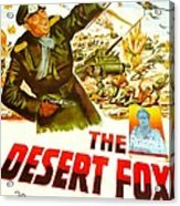 The Desert Fox, Aka The Desert Fox The Acrylic Print