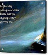 The First Step Acrylic Print by Mike Flynn