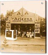 The Gamblers 1914 Lubin The Arizona Summer Theater Tent Tucson Arizona 1914-2008 Acrylic Print