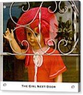 The Girl Next Door Acrylic Print