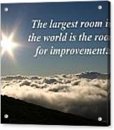 The Largest Room In The World Acrylic Print