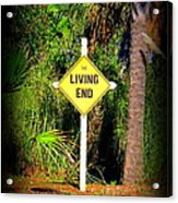 The Living End Acrylic Print