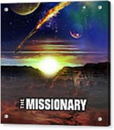 The Missionary Acrylic Print