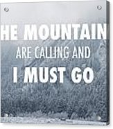 The mountains are calling and i must go digital art by for The mountains are calling and i must go metal sign