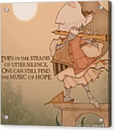 The Music Of Hope Acrylic Print