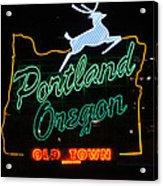 The New Portland Oregon Sign At Night Acrylic Print by DerekTXFactor Creative
