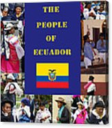 The People Of Ecuador Collage Acrylic Print