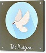 The Pidgeon Cute Portrait Acrylic Print