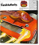 The Rapid Transit Authority Acrylic Print