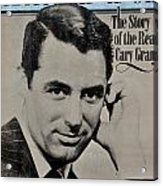 The Real Cary Grant Acrylic Print