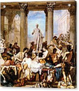 The Romans Of The Decadence Acrylic Print
