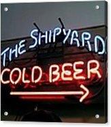 The Shipyard Cold Beer Neon Sign Acrylic Print