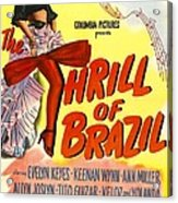 The Thrill Of Brazil, Us Poster, Evelyn Acrylic Print